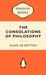 The Consolations of Philosophy (Popular Penguins)