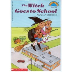 Witch Goes To School, The by Norman Bridwell
