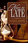 Never Too Late by Nancy L. Cratty