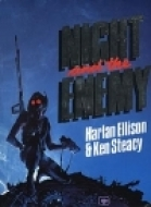 Night And The Enemy by Harlan Ellison