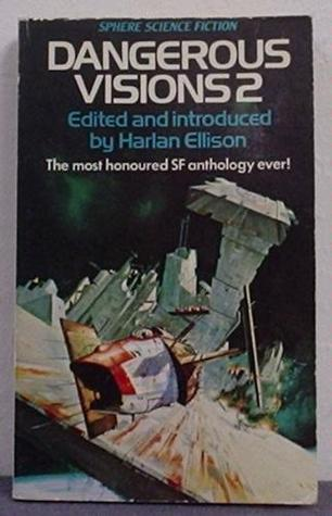 Dangerous Visions 2 by Harlan Ellison