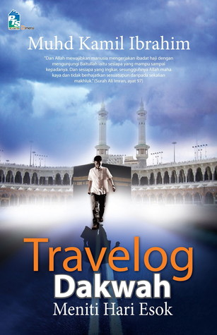 Travelog Dakwah by Muhd Kamil Ibrahim