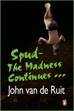 Spud: The Madness Continues