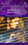 Maximum Security (Harlequin Intrigue, #750)