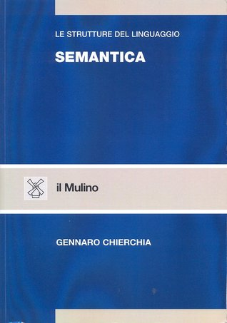Semantica by Gennaro Chierchia