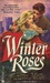 Winter Roses (Fire, #5)