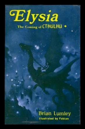 Elysia: The Coming of Cthulhu (Titus Crow #6)