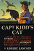 Captain Kidd's Cat: Being t...