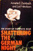 Shattering the German Night: The Story of the White Rose