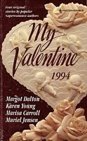 My Valentine 1994 by Karen Young