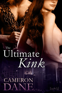 The Ultimate Kink by Cameron Dane