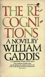 The Recognitions by William Gaddis