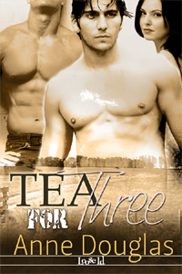 Tea for Three by Anne  Douglas