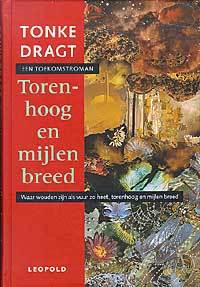 Torenhoog en mijlen breed by Tonke Dragt
