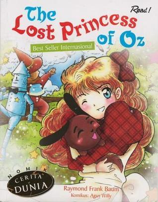 Nomik Cerita Dunia: The Lost Princess of Oz