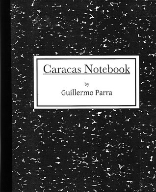 Caracas Notebook by Guillermo Parra