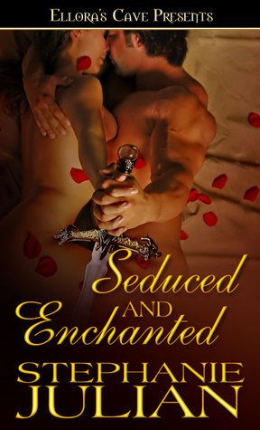 Seduced and Enchanted by Stephanie Julian