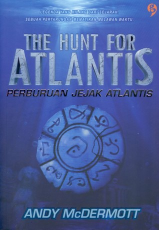 The Hunt For Atlantis - Perburuan Jejak Atlantis (Nina Wilde & Eddie Chase, #1)