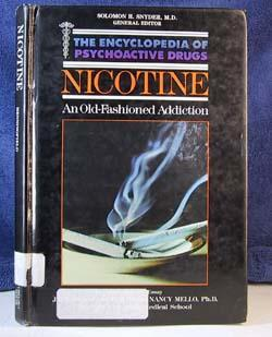 Nicotine (Encyclopedia of Psychoactive Drugs. Series 1)