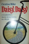 Daisy, Daisy: A Grandmother's Journey Across American on a Bicycle