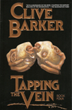 Tapping the Vein, Vol. 4 by Clive Barker