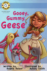 Gooey Gummy Geese (Book #2: Speak With Me Books)