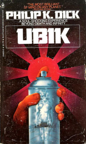 Ubik by Philip K. Dick