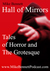Hall of Mirrors: Tales of Horror and the Grotesque. Volume 1