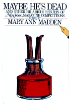 Maybe He's Dead by Mary Ann Madden
