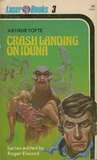 Crash landing on Iduna (Laser Books 3)