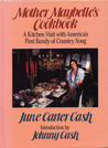 Mother Maybelle's Cookbook by June Carter Cash