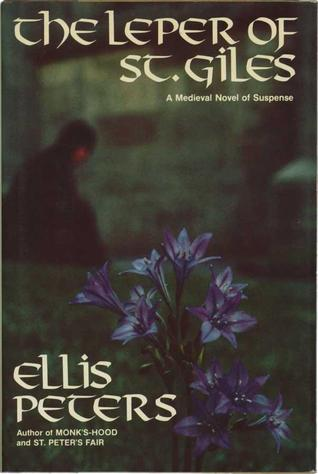 The Leper of St. Giles by Ellis Peters