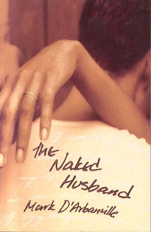 The Naked Husband by Mark D'Arbanville
