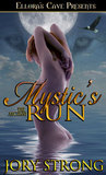 Mystic's Run (The Angelini, #3)