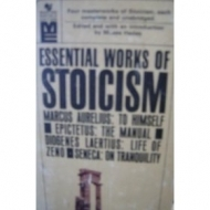 Essential Works of Stoicism by Moses Hadas