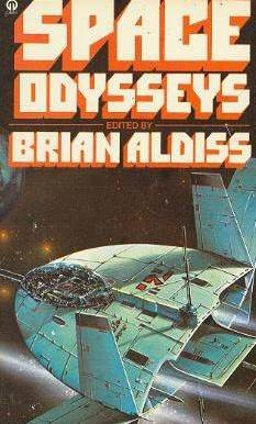 Space Odysseys by Brian W. Aldiss