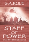 Staff of Power (Shaihen Heritage, #2)