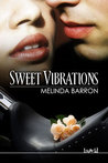 Sweet Vibrations (Tygers, #1)