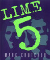 Lime 5 : Exploited by Choice