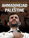 Ahmadinejad on Palestine
