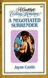 A Negotiated Surrender (Candlelight Ecstasy, #68)