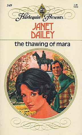 The Thawing of Mara by Janet Dailey