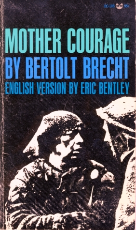 Mother Courage by Bertolt Brecht