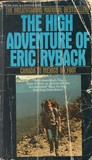 High Adventure of Eric Ryback