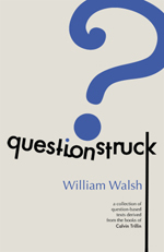 Questionstruck by William  Walsh
