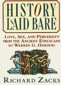 History Laid Bare by Richard Zacks