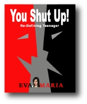 You shut up - Re-Defining Teenager by Eva Maria Salikhova