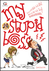 My Stupid Boss: Impossible We Do! Miracle We Try! Bersakit-sakit di Gue, Bersenang-senang di Lo