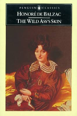 The Wild Ass's Skin by Honoré de Balzac