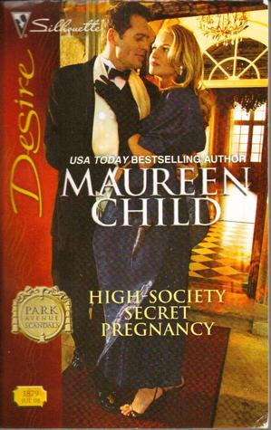 High-Society Secret Pregnancy by Maureen Child